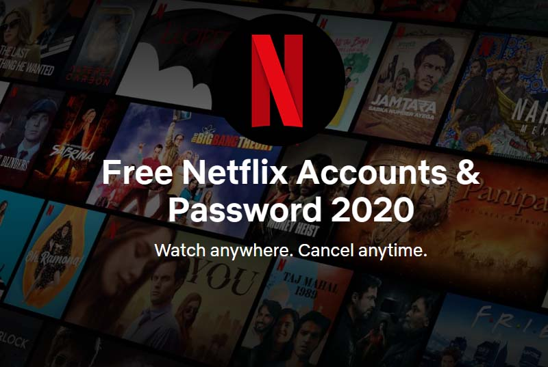 Free Netflix Accounts & Password 2020